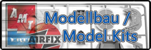 Modellbau / Model Kits